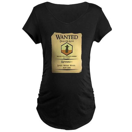 Catan Wanted Poster Maternity Dark T-Shirt