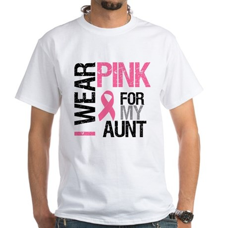 I Wear Pink (Aunt) White T-Shirt