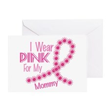 I Wear Pink For My Mommy 26 Greeting Card