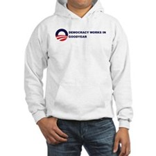 Democracy Works in GOODYEAR Hoodie