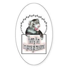 Yummy Yum Ferret Oval Decal