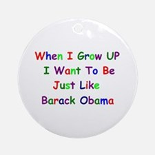 Obama When I Grow Up Ornament (Round)
