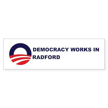 Democracy Works in RADFORD Bumper Sticker