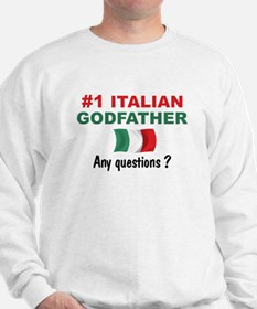 #1 Italian Godfather Sweatshirt