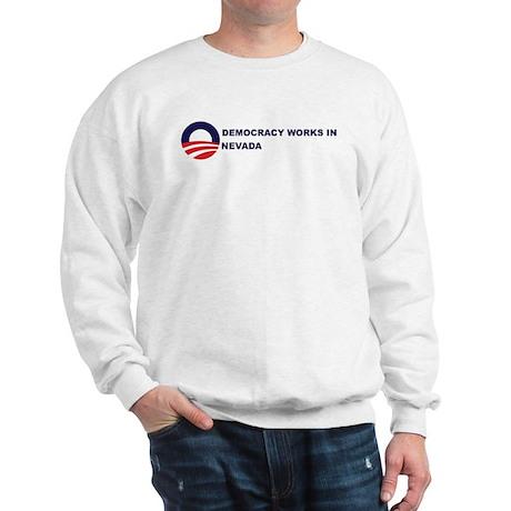 Democracy Works in NEVADA Sweatshirt
