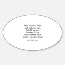 MATTHEW 19:27 Oval Decal