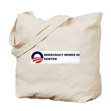 Democracy Works in SUMTER Tote Bag