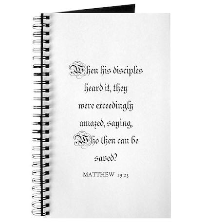 MATTHEW 19:25 Journal