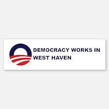 Democracy Works in WEST HAVEN Bumper Bumper Bumper Sticker