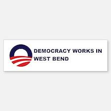 Democracy Works in WEST BEND Bumper Bumper Bumper Sticker