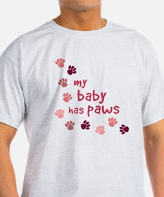My Baby has Paws T-Shirt