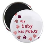 My Baby has Paws Magnet