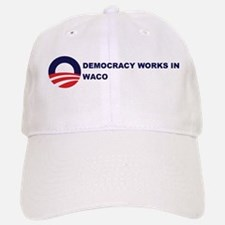 Democracy Works in WACO Baseball Baseball Cap