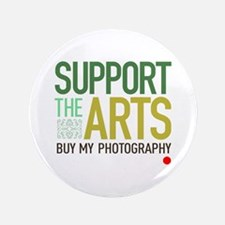 """Support the Arts Photographer 3.5"""" Button"""