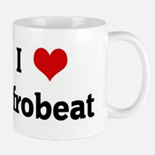 I Love Afrobeat Mug