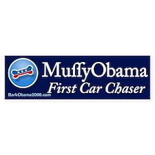 Muffy Obama First Car Chaser Bumper Bumper Sticker
