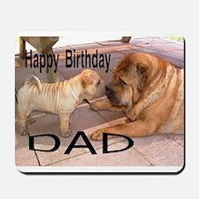 Birthday Dad Mousepad