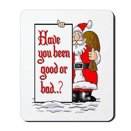 Good or Bad Santa Xmas Mousepad
