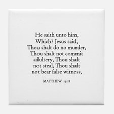 MATTHEW  19:18 Tile Coaster