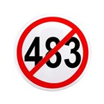 """No 483s - 3.5"""" Button (10 pack)"""