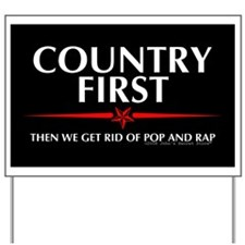Country First... Yard Sign