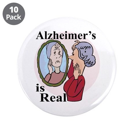 "Alzheimer's is Real 3.5"" Button (10 pack)"