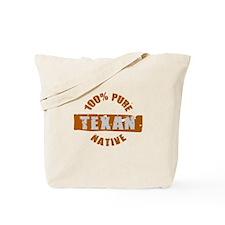 TEXAS SHIRT 100% TEXAN EVERYT Tote Bag