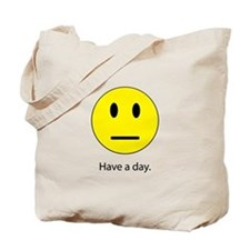 Have A Day Tote Bag