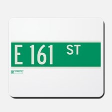 E 161st Street in The Bronx Mousepad