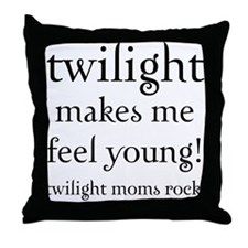 Twilight Moms Feel Young Throw Pillow