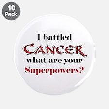 """I Battled Cancer 3.5"""" Button (10 pack)"""