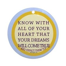 Expect your dreams Ornament (Round)