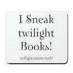 Twilight Moms Sneak Books Mousepad