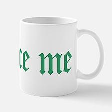 seduce me Mug