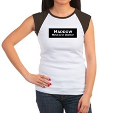 Maddow_Mind over Chatter Women's Cap Sleeve T-Shir