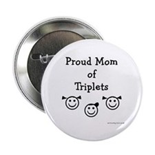 Proud Mom of Triplets - 2Girls Button