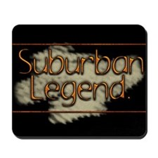 Suburban Legend Mousepad