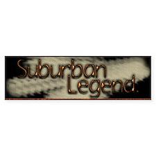 Suburban Legend Bumper Bumper Sticker