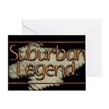Suburban Legend Greeting Card
