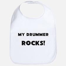 MY Drummer ROCKS! Bib