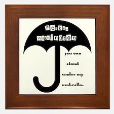 Stand Under My Umbrella Framed Tile