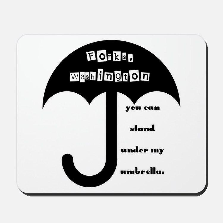 Stand Under My Umbrella Mousepad