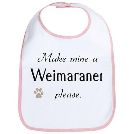 Make Mine Weimaraner Bib