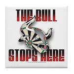 Bull Stops Here Tile Coaster