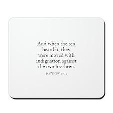 MATTHEW  20:24 Mousepad