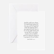 MATTHEW  20:23 Greeting Cards (Pk of 10)