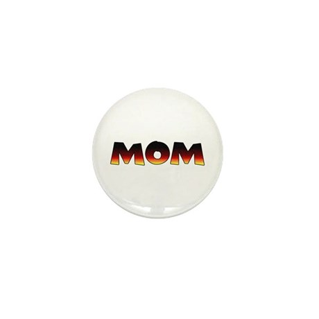 Great Gift: A MOM Mini Button (10 pack)