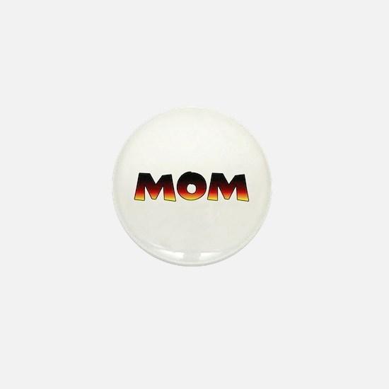 Great Gift: A MOM Mini Button