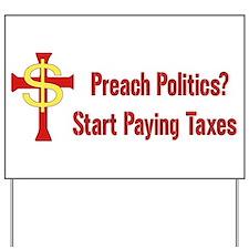Tax Political Churches Yard Sign