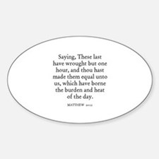 MATTHEW 20:12 Oval Decal
